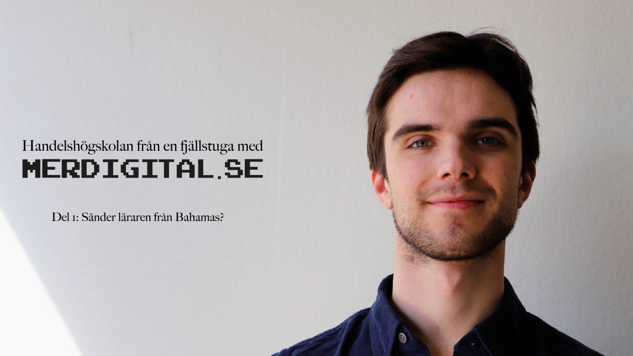 Omställningen till digitalt lärosäte – tankar från en Handelsstudent