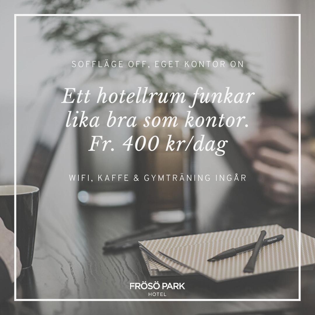 Frösö Park - Hotellrum som kontor fr. 400kr/dag