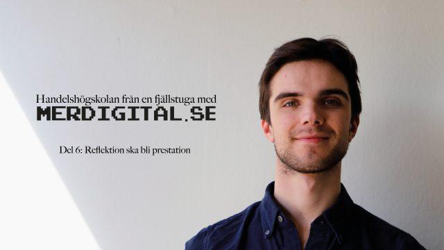 Andreas ska omsätta reflektion till prestation – Tankar från en handelsstudent